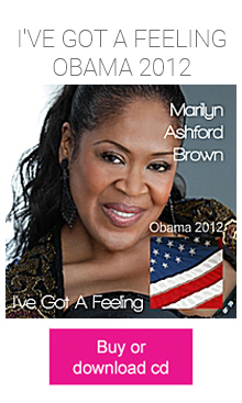 Marilyn Ashford-Brown - I've Got A Feeling Obama 2012