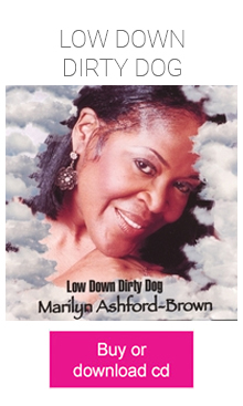 Marilyn Ashford-Brown - Low Down Dirty Dog